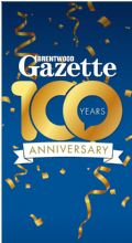 BRENTWOOD GAZETTE - 100th ANNIVERSARY EDITION